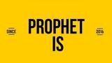 Prophet Is